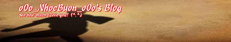 o0o_NhocBuon_o0o's Blog