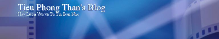 Tieu Phong Than's Blog