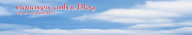 viquayeu_anh's Blog