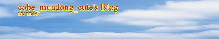 cobe_muadong_cute's Blog