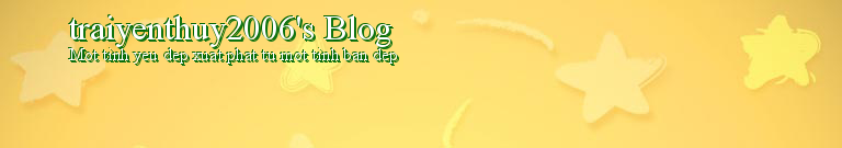 traiyenthuy2006's Blog