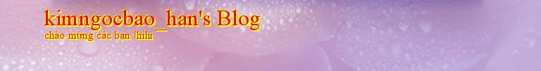 kimngocbao_han's Blog