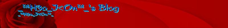 _™H3o_I<On™_'s Blog