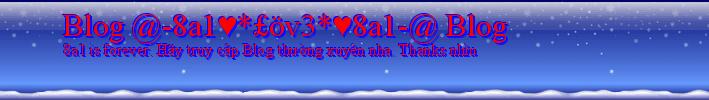 Blog @-8a1♥*£öv3*♥8a1-@ Blog