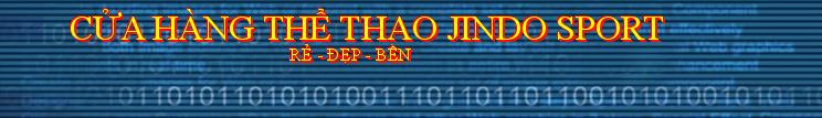 CỬA HÀNG THỂ THAO JINDO SPORT