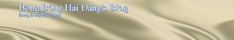 Bong Bóng Hải Đăng's Blog