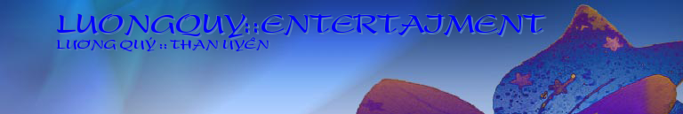 LUONGQUY::ENTERTAIMENT