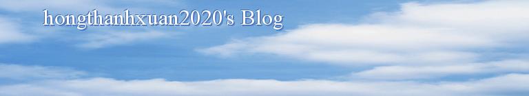 hongthanhxuan2020's Blog
