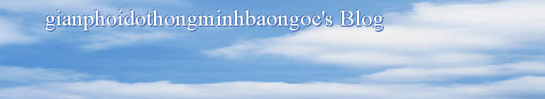 gianphoidothongminhbaongoc's Blog