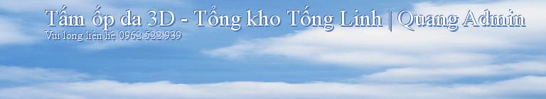 Tấm ốp da 3D - Tổng kho Tống Linh | Quang Admin