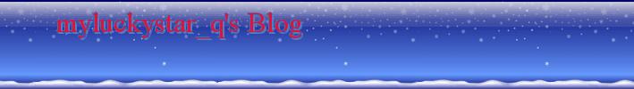 myluckystar_q's Blog