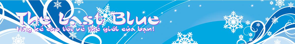The Last Blue