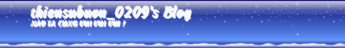 thiensubuon_0209's Blog